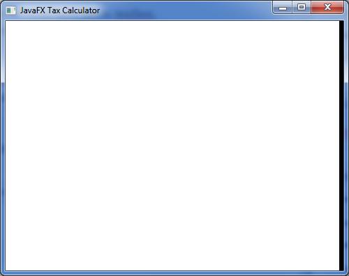 JavaFX Tax Calculator Blank Form